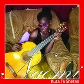 Kuta Ta Shetan by Naomi