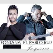 Te Quiero by Fontana