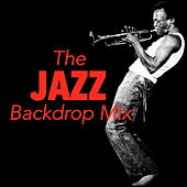 The Jazz Backdrop Mix von Various Artists