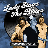 Lady Sings the Blues - Remember When von Various Artists