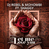 Let Me Love You by Mohombi