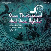 One Thousand and One Nights (Orchestral Soundtrack Exotic) by Alessandro Alessandroni