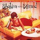 Shaken Not Stirred: Selections For The Hi-Life by Various Artists