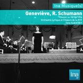Geneviève, R. Schumann, Concert du 18/10/1956, Orchestre Lyrique et Choeurs de la RTF, Tony Aubin (dir) by Orchestre Lyrique et Choeurs de la RTF and Tony Aubin