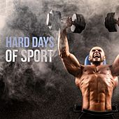Hard Days of Sport by Various Artists