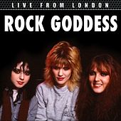 Live From London by Rock Goddess
