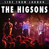 Live From London by The Higsons