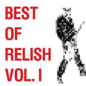 Best of Relish, Vol. I by Various Artists