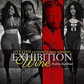 Exhibition Wine (feat. Dhq Dancers) by Gyptian