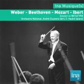 Weber - Beethoven - Mozart - Ibert, Concert du 08/12/1955, Orchestre National, André Cluytens (dir), C. Haskil (piano) by Orchestre national de la RTF and André Cluytens