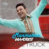 Local Truck by Manmohan Waris