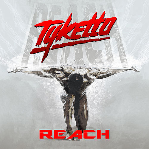 Reach by Tyketto