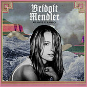 Atlantis (feat. Kaiydo) by Bridgit Mendler