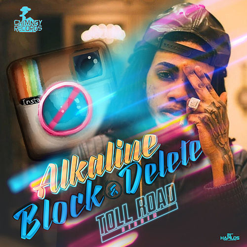 Block & Delete - Single by Alkaline