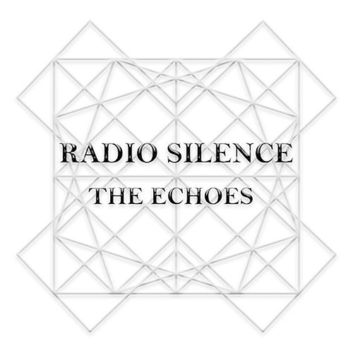 Radio Silence by The Echoes