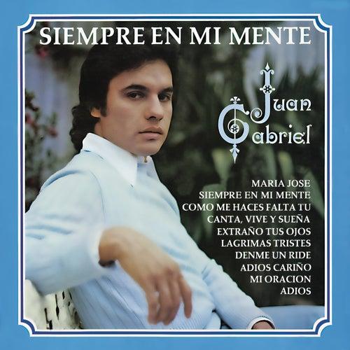 Siempre En Mi Mente by Juan Gabriel