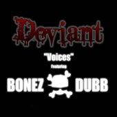 Voices (feat. Bonez Dubb) by Deviant
