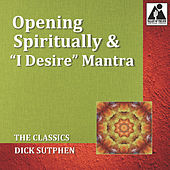 The Classics - Opening Spiritually &