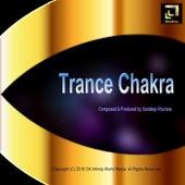 Trance Chakra by Sandeep Khurana