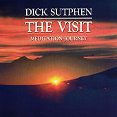 The Visit - Meditation Journey by Dick Sutphen