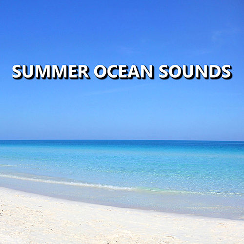 Summer Ocean Sounds by Soothing Sounds