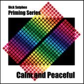 Priming Series - Calm & Peaceful by Dick Sutphen