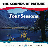 The Sounds of Nature - Four Seasons by Dick Sutphen