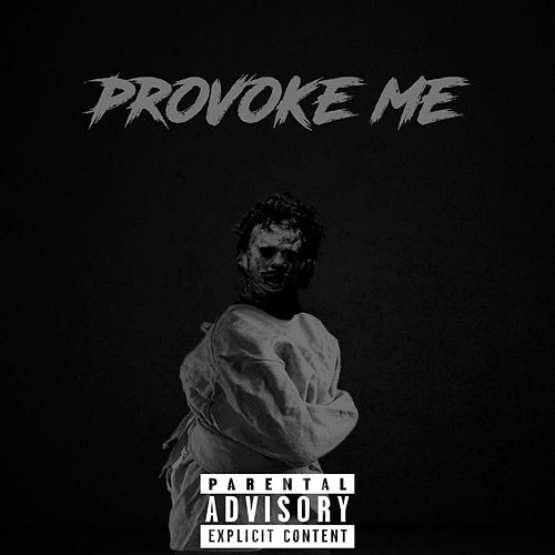 Provoke Me by Rell