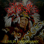 Live in Banjarmasin by Big Boys