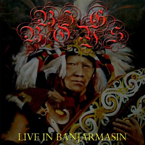 Live in Banjarmasin by Big Boys