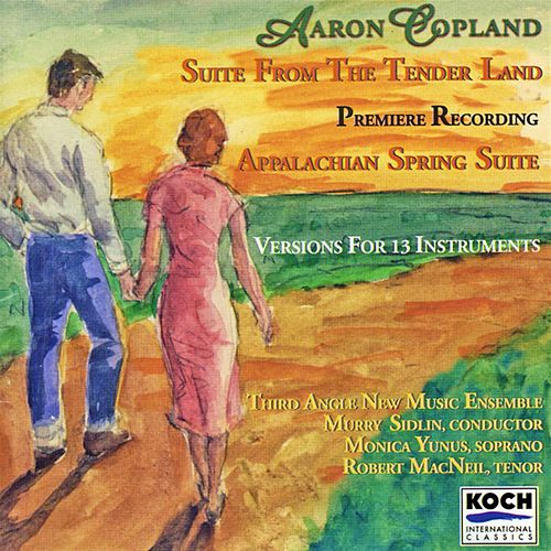 Suite from the Tenderland/Appalchian Spring Suite by Aaron Copland