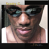 Face by Scotty G.