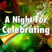 A Night For Celebrating von Various Artists