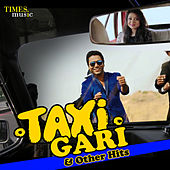 Taxi Gari & Other Hits by Various Artists