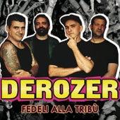 Fedeli alla tribù by Derozer