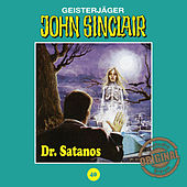 Tonstudio Braun, Folge 40: Dr. Satanos by John Sinclair