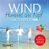 Himmel im Kopf - Das Beste vom Besten by Wind (Classic Rock)