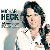Abenteuer Sehnsucht by Michael Heck
