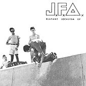 Blatant Localism - EP by J.F.A.