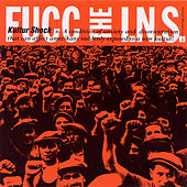 FUCC the INS by Kultur Shock