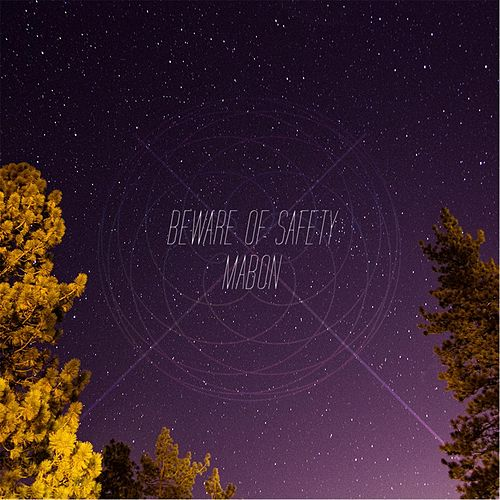 Mabon by Beware of Safety