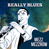 Really Blues by Mezz Mezzrow