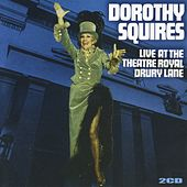 Live at Theatre Royal Drury Lane by Dorothy Squires