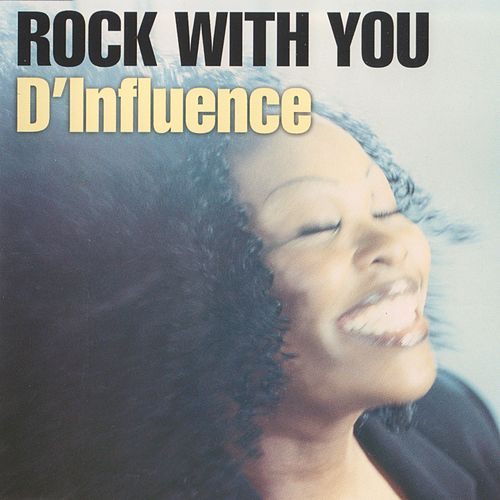 Rock With You by D-Influence