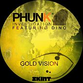 Gold Vision (Radio Edit) by Phunk Investigation