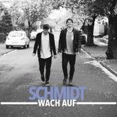 Wach Auf (EP) by Schmidt