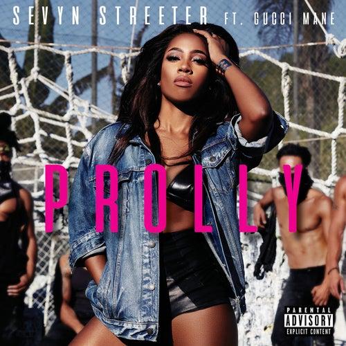 Prolly (feat. Gucci Mane) by Sevyn Streeter