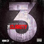 The Clarity 3: Fully Blown by Icewear Vezzo