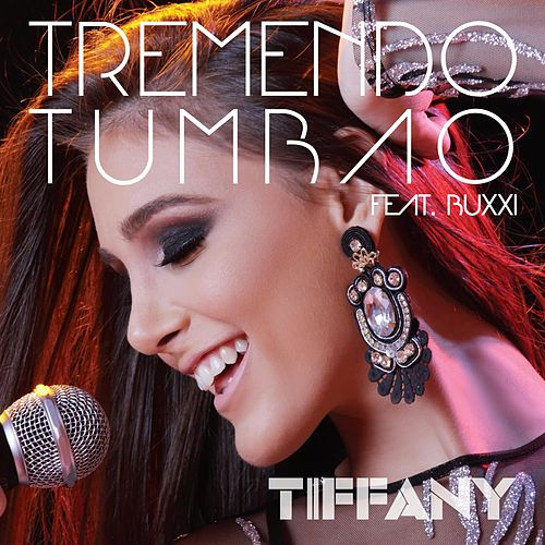 Tremendo Tumbao (feat. Buxxi) by Tiffany