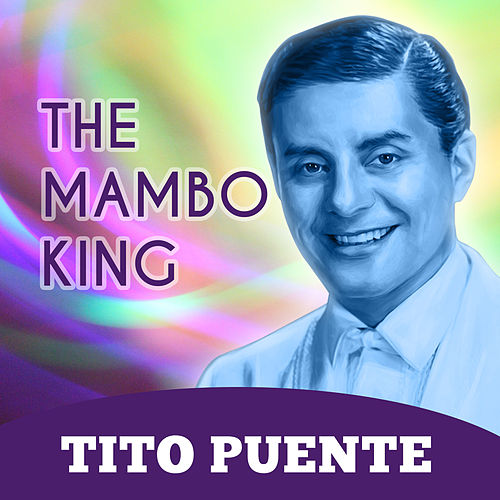The Mambo King von Tito Puente